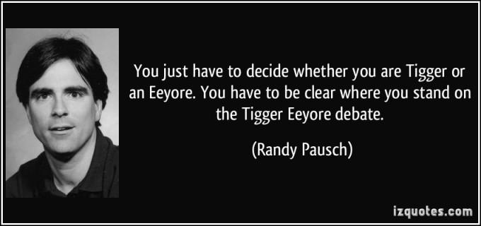 randy pausch tigger eeyore quote