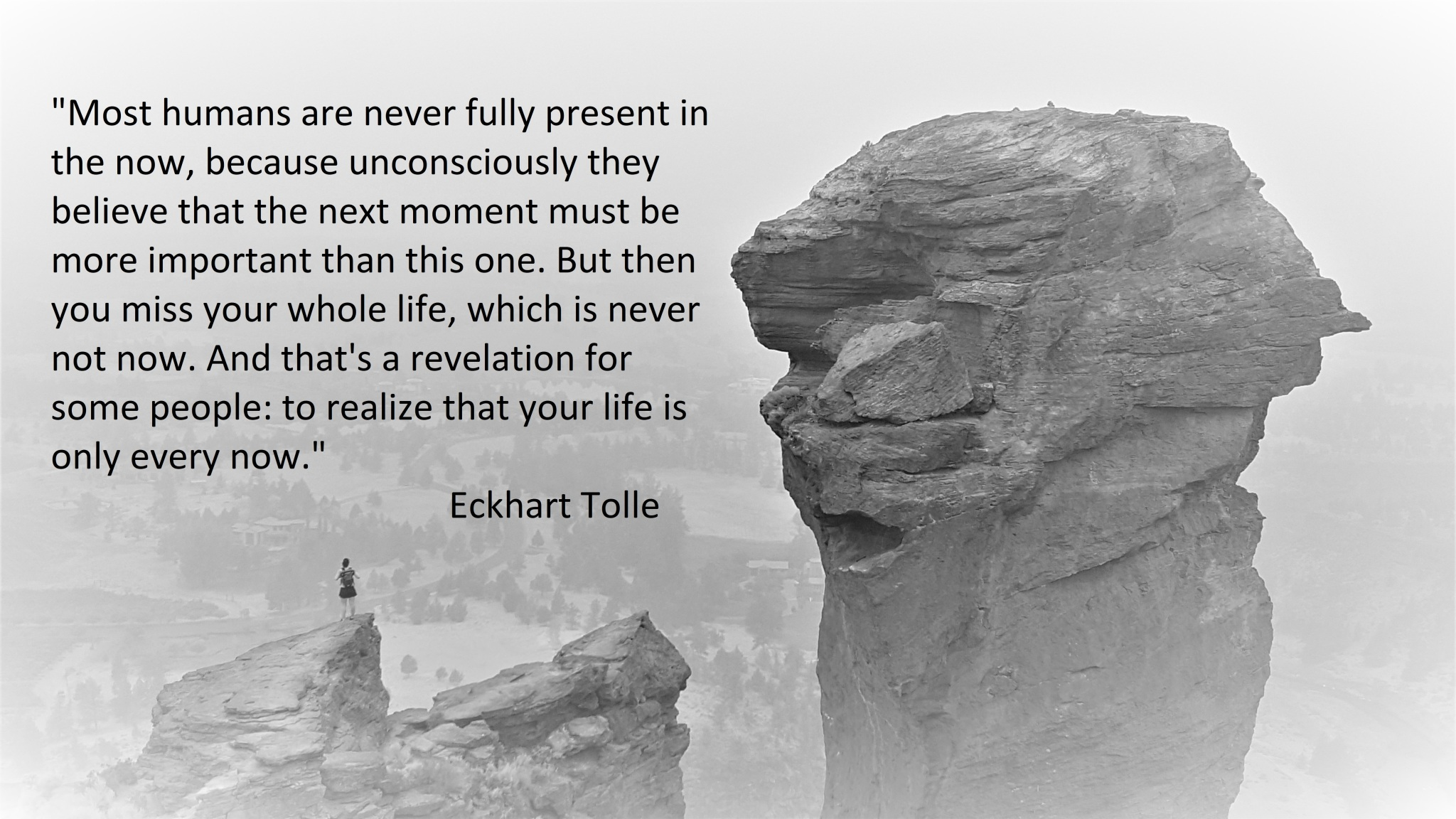 Eckhart Tolle - Most humans are never fully present