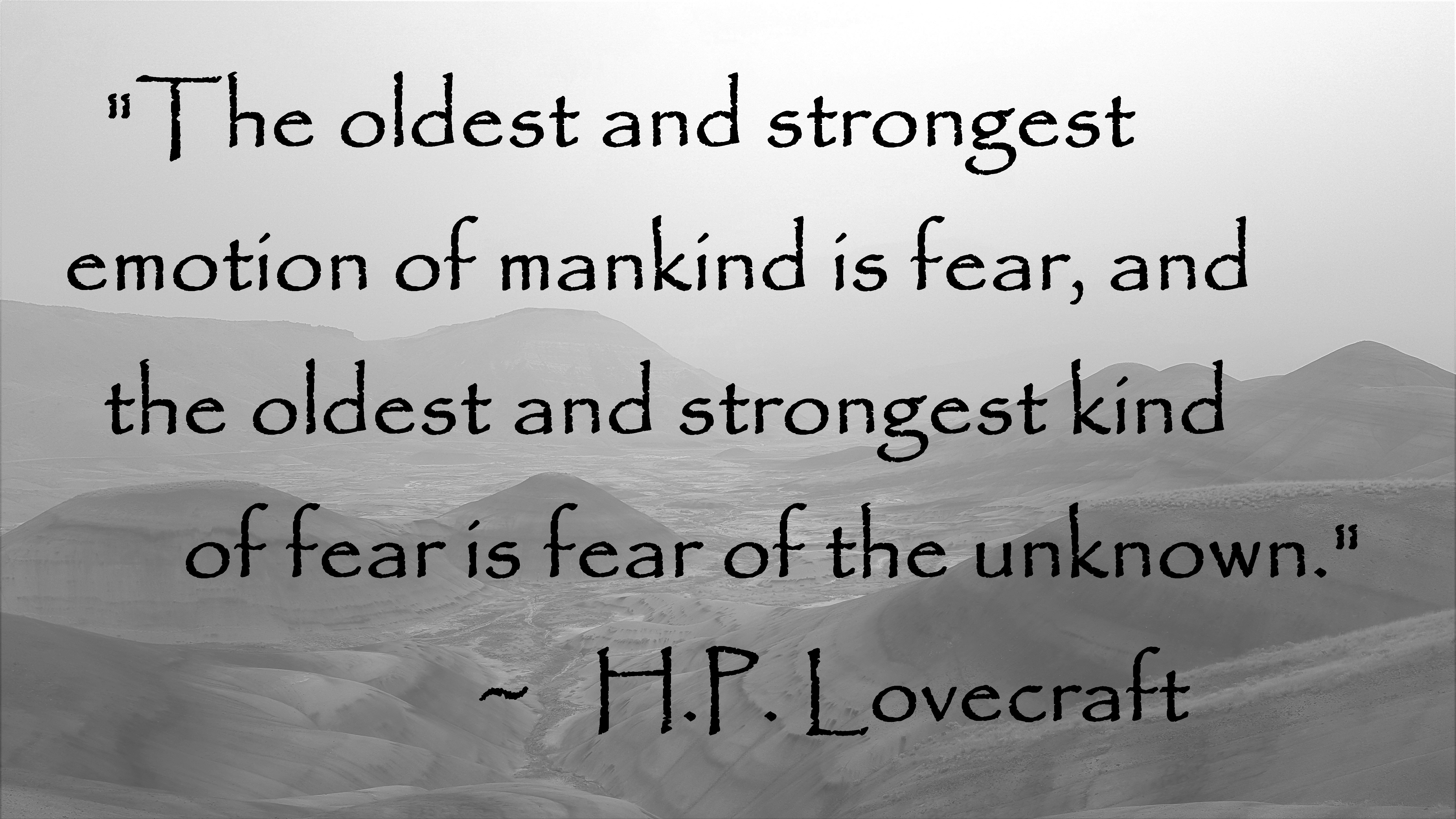 H P Lovecraft - Fear of the unknown