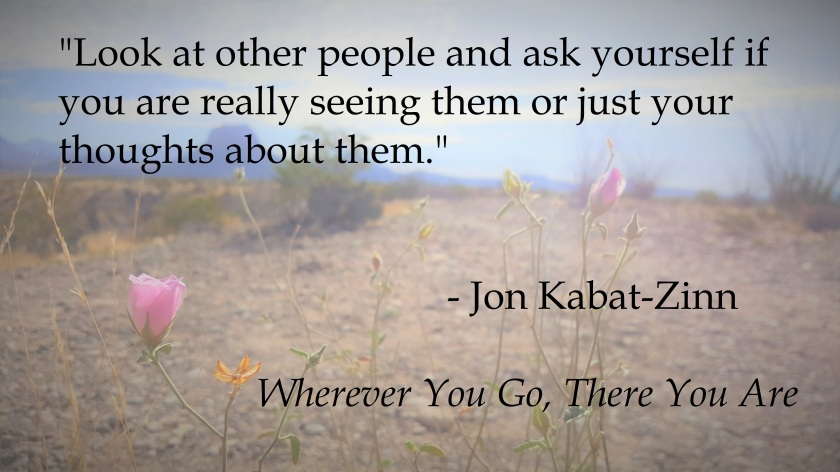 Jon-Kabat Zinn - Really seeing people