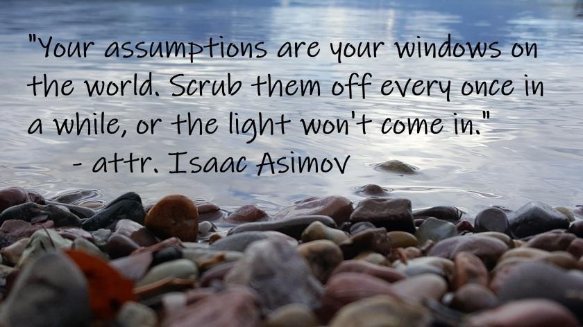 Isaac Asimov - Assumptions windows on world