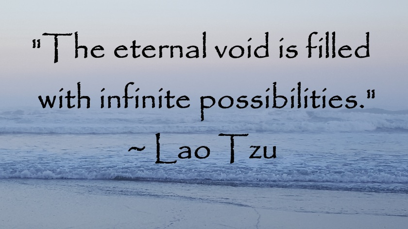 lao tzu - eternal void infinite possibilities