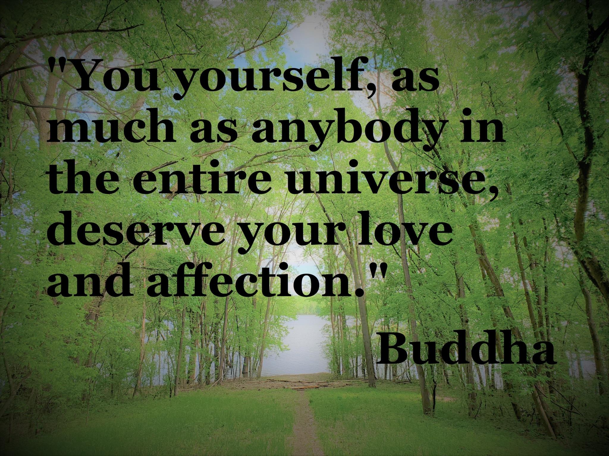 Buddha - you deserve your love