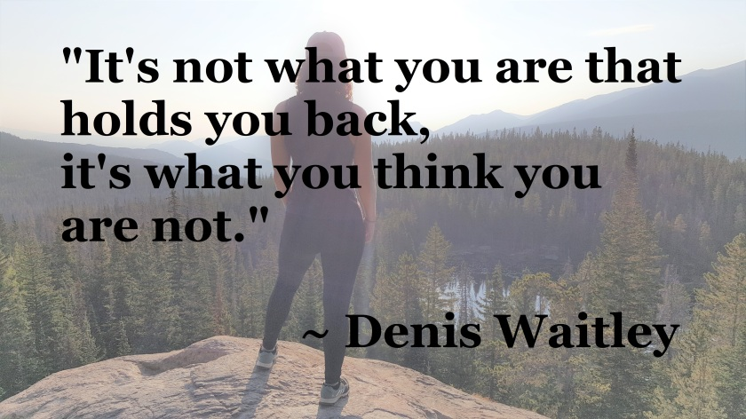 Denis Waitley - what you think you're not