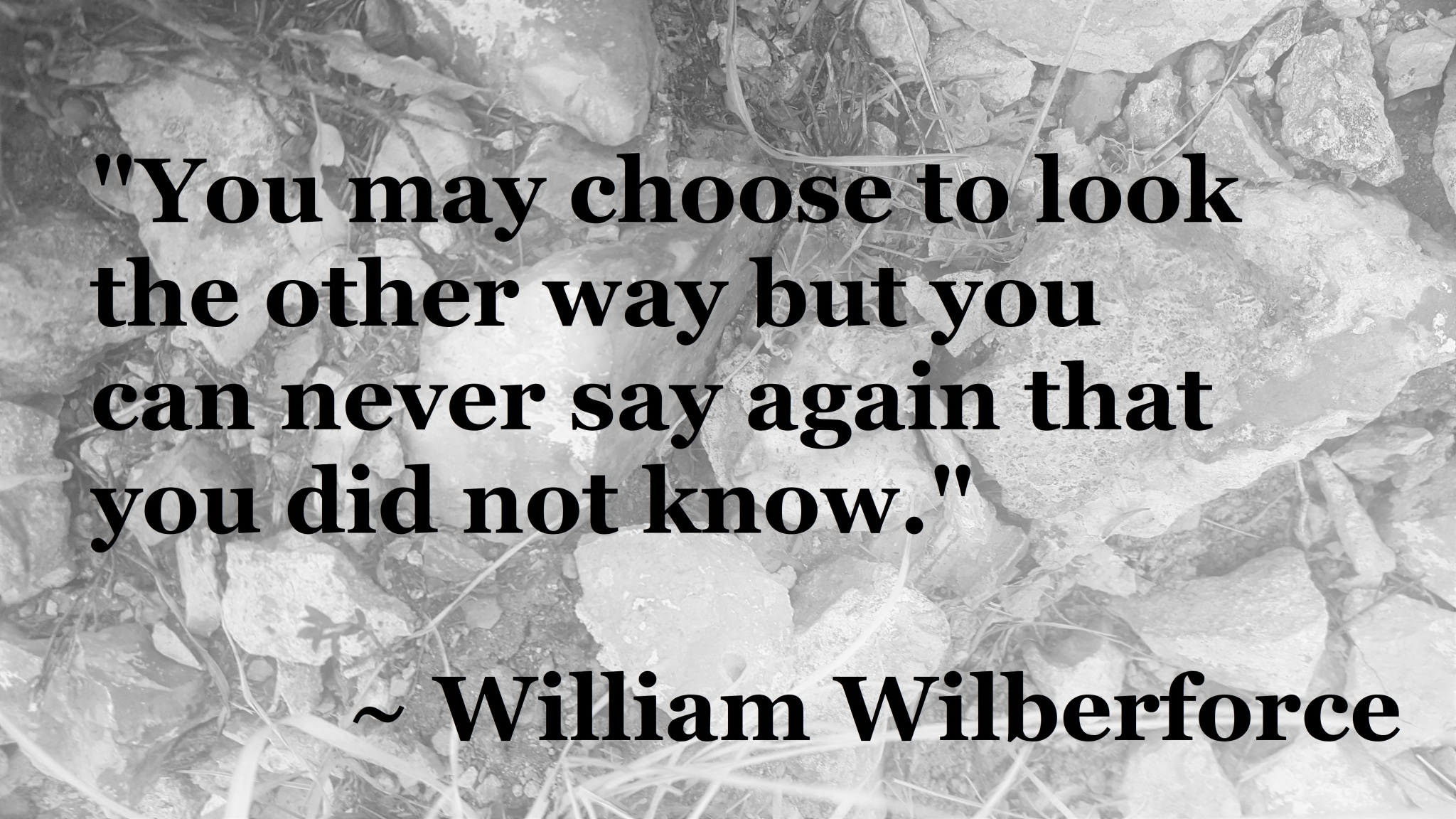 William Wilberforce - looking the other way